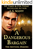 A Dangerous Bargain (The Sentinel Demons Book 1)
