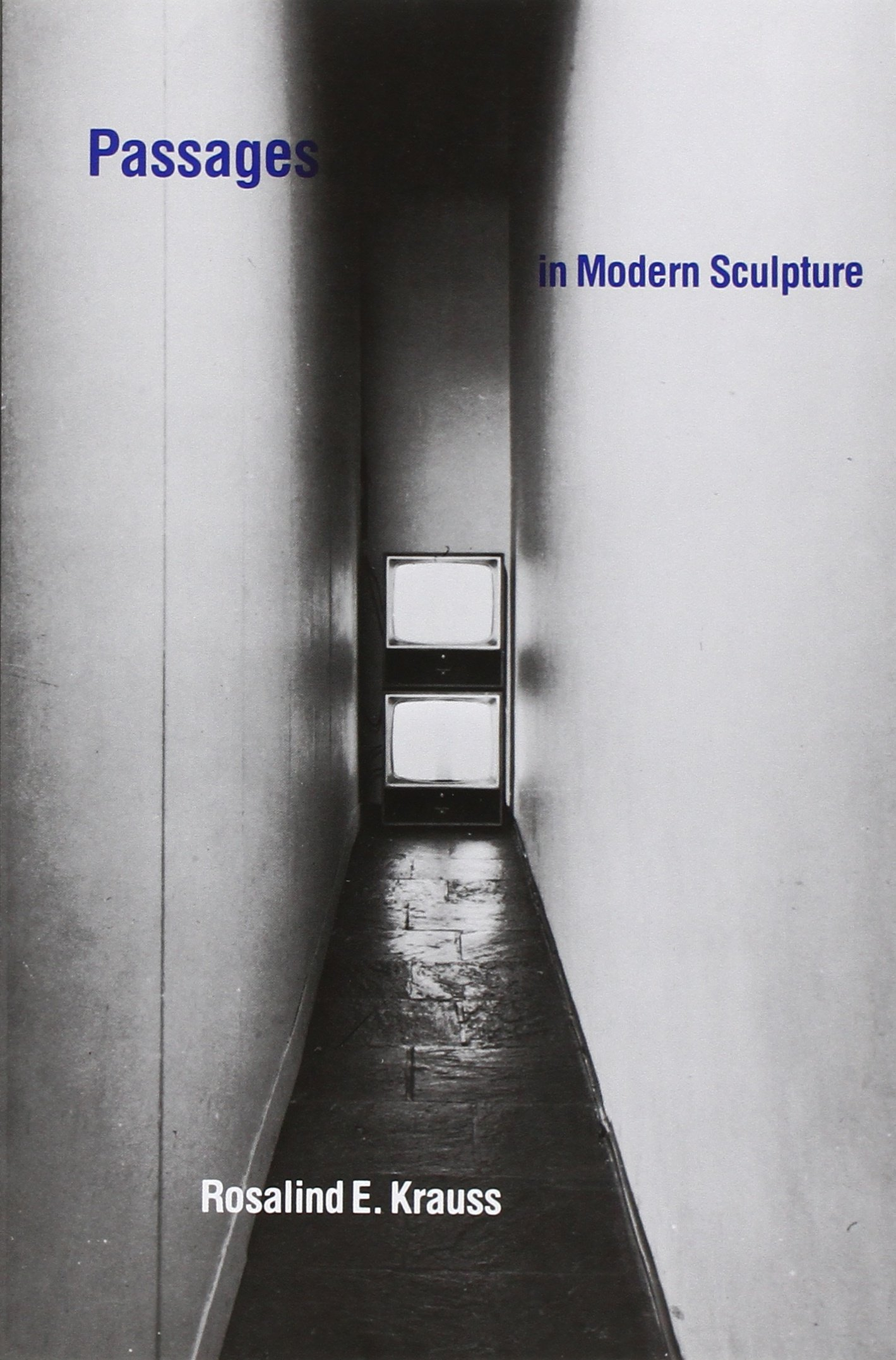 Passages in modern sculpture: amazon.de: rosalind e krauss ...