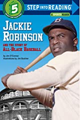 Jackie Robinson and the Story of All Black Baseball (Step into Reading) Kindle Edition