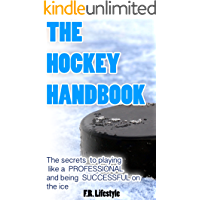 Hockey: The Handbook: The secret daily actions, rules