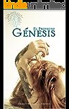 El Proyecto Génesis: Nada volverá a ser igual (GENESIS LA SAGA nº 1)