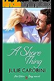 A Shore Thing (Otter Bay Novel Book 2)