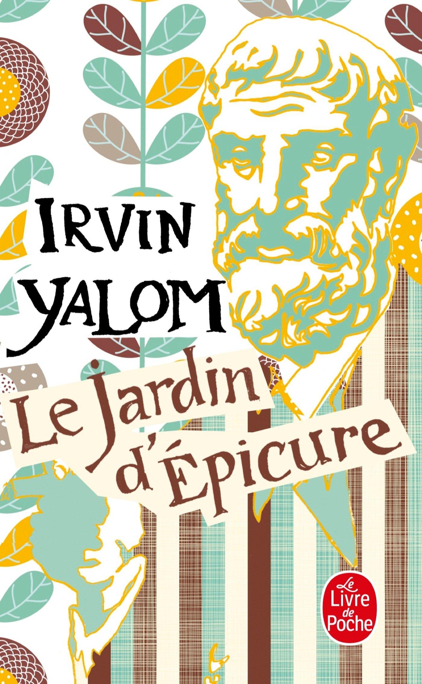 le jardin depicure french edition irvin d yalom 9782253168645 amazoncom books - Jardin D Epicure