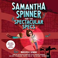 Samantha Spinner and the Spectacular Specs: Samantha Spinner, Book 2