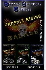 Badass Security Council Phoenix Rising : BSC Box One (Badass Security Council (BSC) Book 15) Kindle Edition