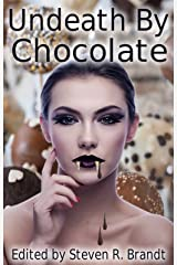 Undeath by Chocolate Kindle Edition
