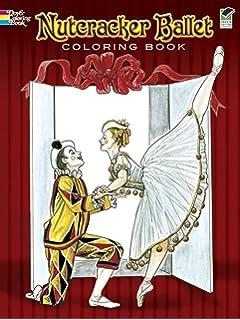 Favorite Ballets Coloring Book (Dover Fashion Coloring Book): Brenda ...