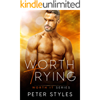 Worth Trying (Worth It Book 1)