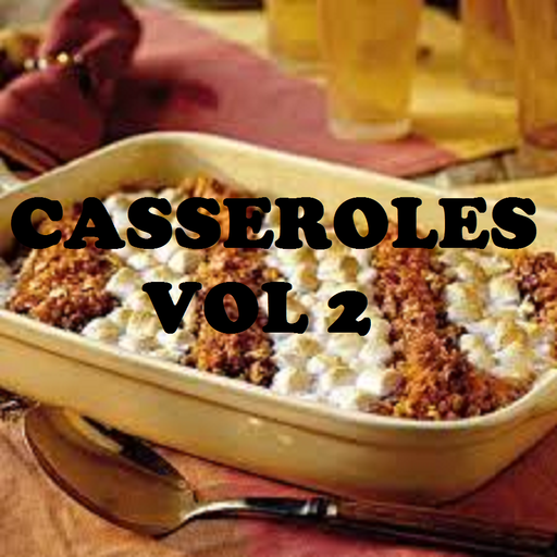 Casserole Recipes Cookbook Vol 2