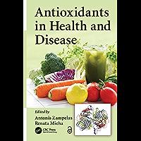 Antioxidants in Health and Disease (English Edition)