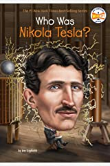 Who Was Nikola Tesla? (Who Was?) Kindle Edition