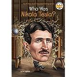 Who Was Nikola Tesla? (Who Was?)