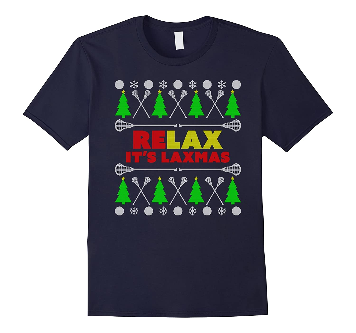Relax It's Laxmas  Ugly Christmas Sweater Lacrosse T-Shirt