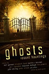 Ghosts: Recent Hauntings Kindle Edition