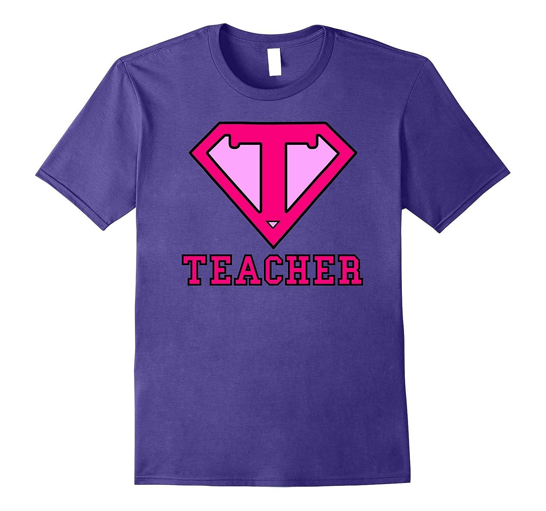 Super Teacher Pink T-Shirt Perfect Gift for Teachers-FL