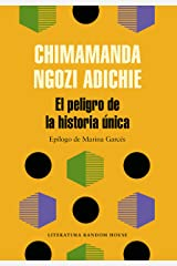El peligro de la historia única (Spanish Edition) eBook Kindle