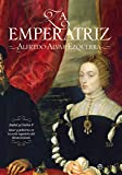 La emperatriz (Historia (la Esfera))