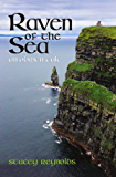 Raven of the Sea: An O'Brien Tale (The O'Brien Tales Book 1)