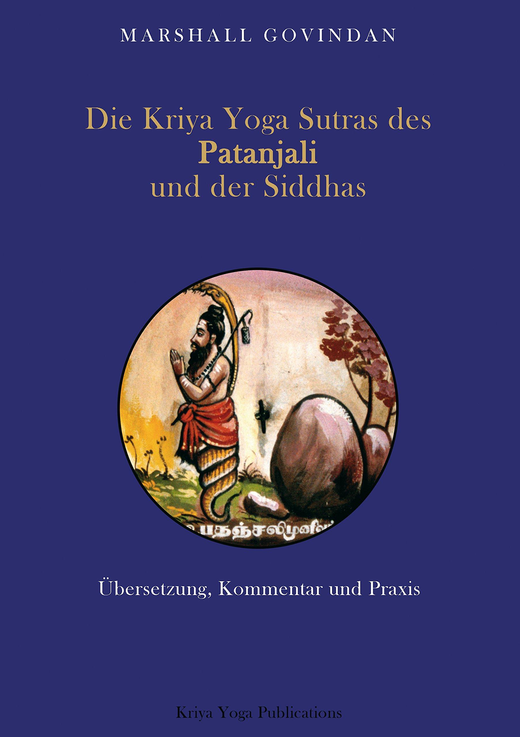 Die Kriya Yoga Sutras des Patanjali und der Siddhas: Amazon ...