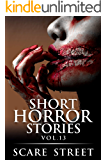 Short Horror Stories Vol. 13: Scary Ghosts, Monsters, Demons, and Hauntings (Supernatural Suspense Collection)