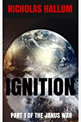 Ignition: Part 1 of the Janus War
