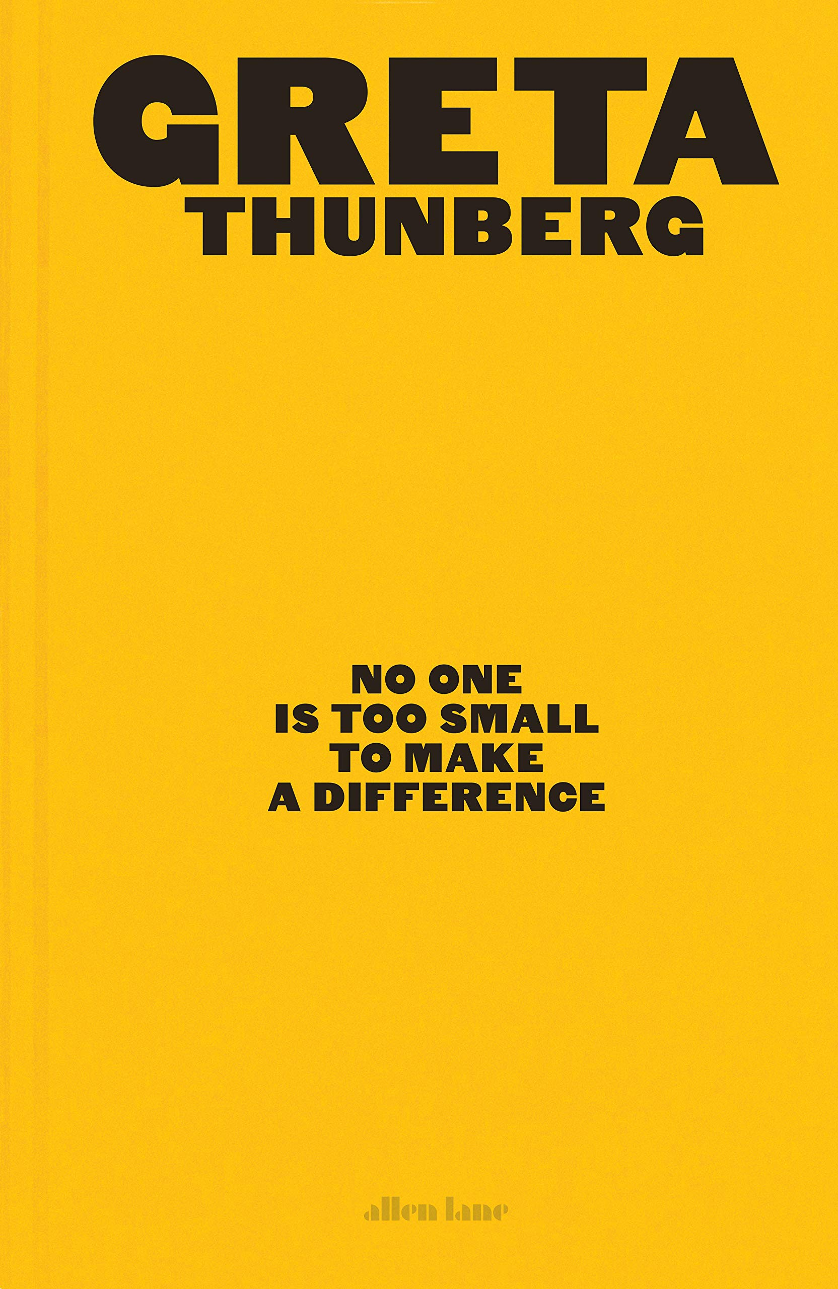 No One Is Too Small To Make A Difference  Illustrated Edition  Gift Edition