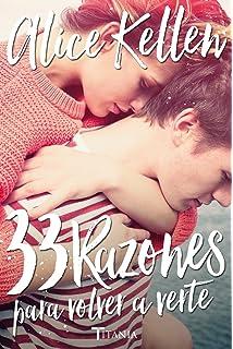 33 razones para volver a verte (Spanish Edition)