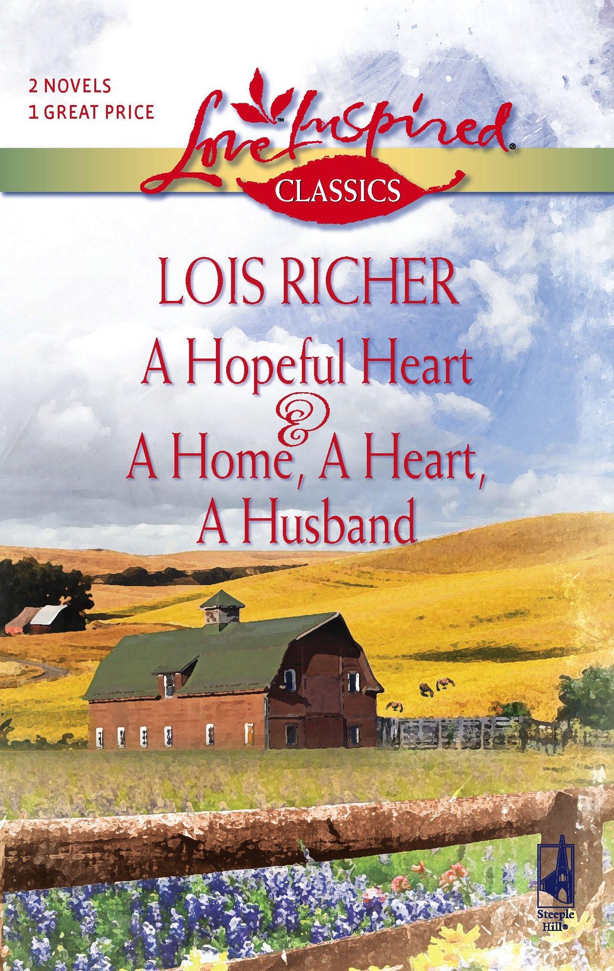 A Hopeful Heart/A Home, a Heart, a Husband (Love Inspired Classics) ePub fb2 book