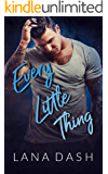 EVERY LITTLE THING: Steamy Blue Collar Alpha Single Mom Instalove