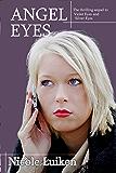 Angel Eyes (Violet Eyes Book 3)
