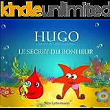 LE SECRET DU BONHEUR (L'ETOILE DE MER HEUREUSE) (French Edition)