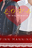 L-O-V-E: YA Gay Romance