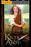 Kilts Ahoy! (Clash of the Tartans Book 6)