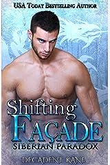 Shifting Facade: (Siberian Paradox #1) Kindle Edition