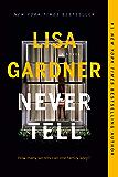 Never Tell: A Novel (D.D. Warren Book 10)