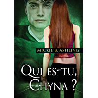 Qui es-tu, Chyna ? (French Edition)