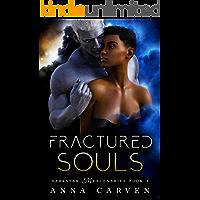 Fractured Souls (Darkstar Mercenaries Book 3) (English Edition)