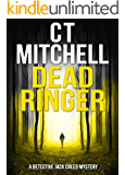 DEAD RINGER: A Detective Jack Creed Mystery #2 (Detective Jack Creed Murder Mystery Books Series)