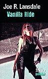 Vanilla Ride: Une enquête de Hap Collins et Leonard Pine