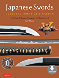 Japanese Swords: Cultural Icons of a Nation; The History, Metallurgy and Iconography of the Samurai Sword (Downloadable…