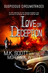 Suspicious Circumstances: Love or Deception: A Romantic Suspense Novel Kindle Edition