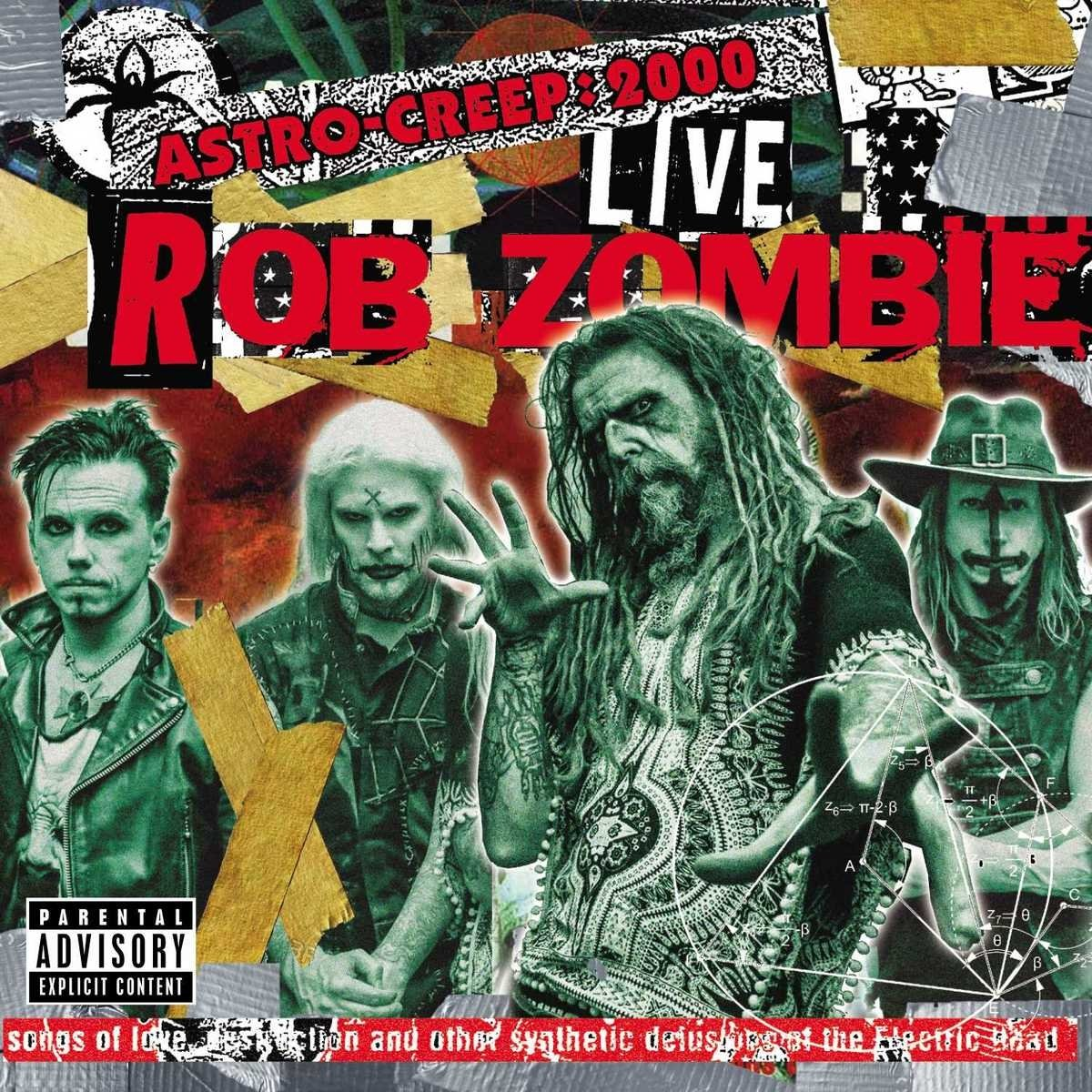 CD : Rob Zombie - Astro-Creep: 2000 Live Songs Of Love, Destruction And Other Synthetic