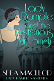 Lady Rample and the Mysterious Mr. Singh (Lady Rample Mysteries Book 7)