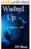 Washed Up; A Merman's Tale
