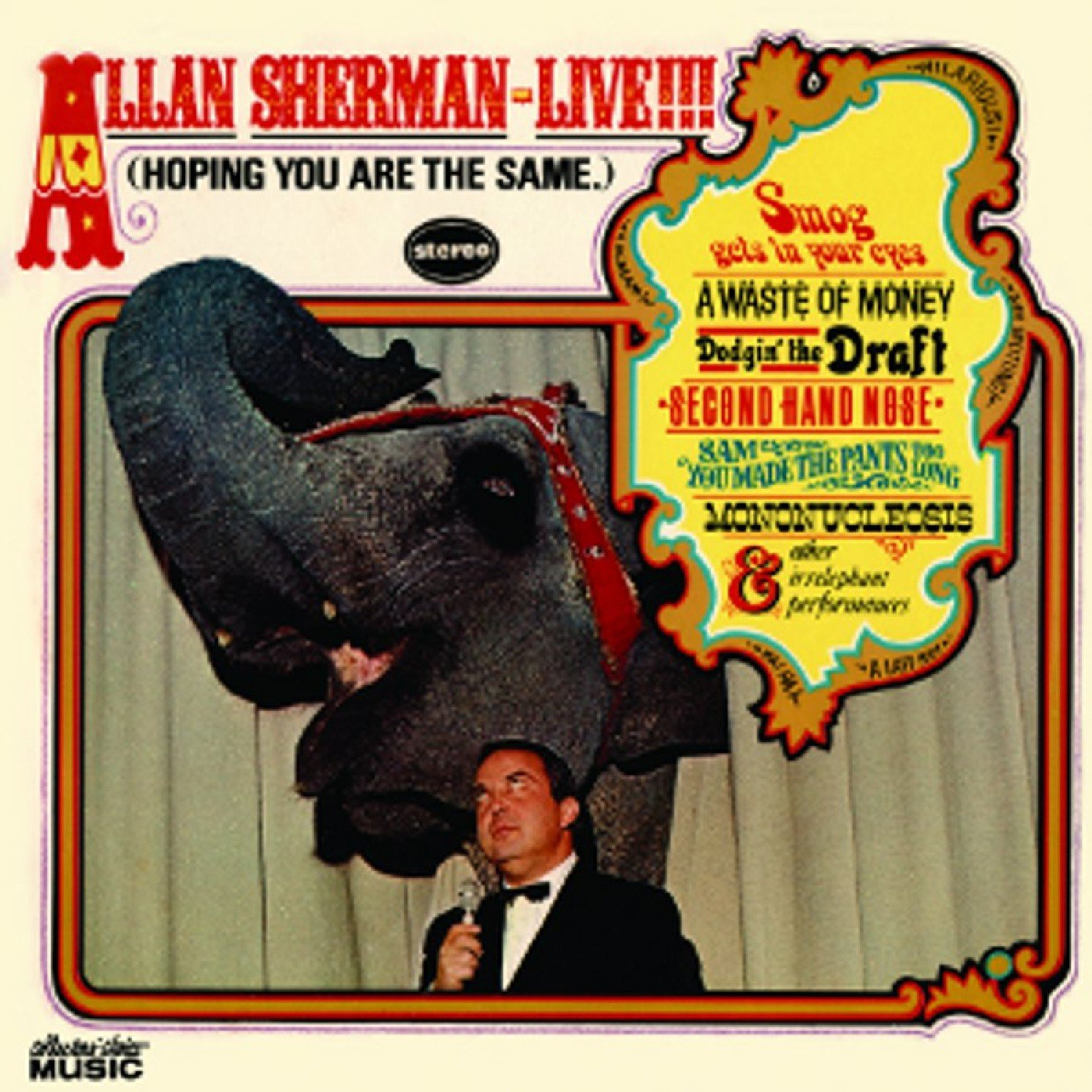 Allan Sherman Live (Hoping You Are the Same) by Collectors' Choice