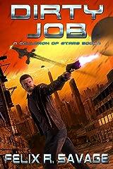 Dirty Job: A Space Opera Adventure (A Cauldron of Stars Book 2) Kindle Edition