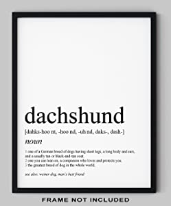 """Dachshund Gifts - 8x10"""" UNFRAMED Dog Wall Definition Art Print - Dog Mom And Dad Gifts, Dog Lover Gifts For Men And Women - Black & White Minimal Typography Wall Decor"""