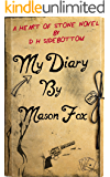 My Diary, by Mason Fox (Heart of Stone Book 12)
