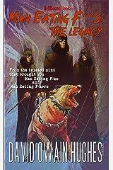 Man Eating F**Ks: The Legacy Kindle Edition