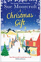 A Christmas Gift: The #1 Christmas bestseller returns with the most feel good romance of 2018 Kindle Edition